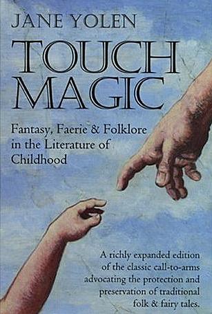 Touch Magic by Jane Yolen