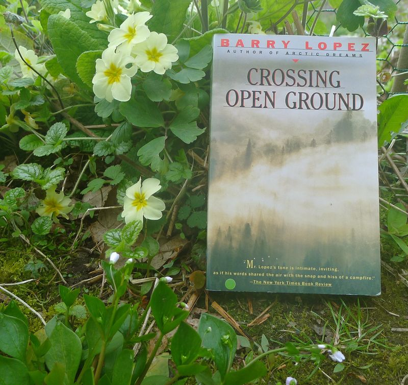 Crossing Open Ground, Essays by Barry Lopez
