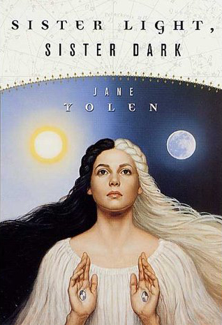 Sister Light Sister Dark by Jane Yolen