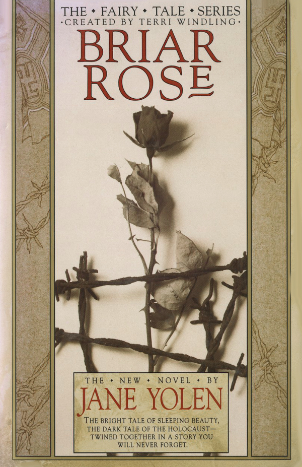 a novel analysis of briar rose by jane yolen Briar rose by jane yolen 12,496 ratings, 379 average rating, 1,364 reviews briar rose quotes (showing 1-8 of 8) fairy tales always have a happy ending' that depends on whether you are rumpelstiltskin or the queen.