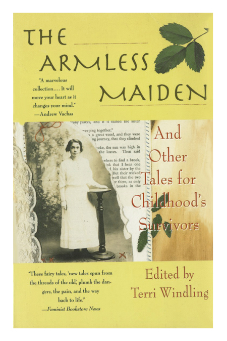The Armless Maiden  edited by Terri Windling