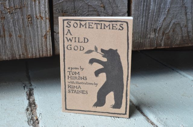 Sometimes a Wild God by Tom Hirons & Rima Staines