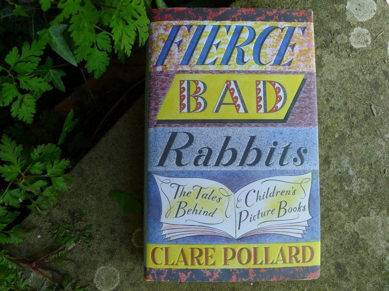 Fierce Bad Rabbits by Clare Pollard